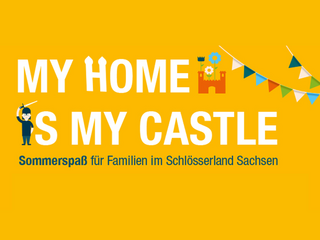 "Das Bild zeigt den Slogan der Sommerkampgane ""My home is my castle"""