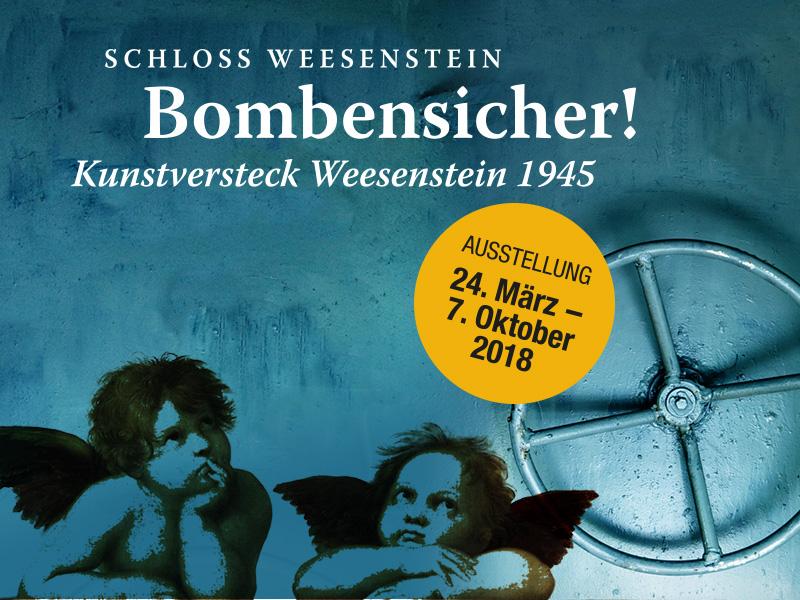 »Bombensicher! Kunstversteck Weesenstein 1945«